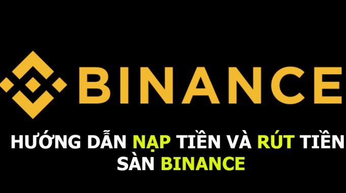 Binance là gì? Đánh giá sàn giao dịch Bitcoin và tiền điện tử #1 của Thế giới