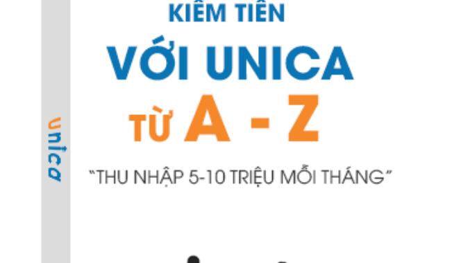 KIẾM TIỀN VỚI UNICA 2019