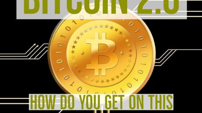 Bạn đã sẵn sàng cho chuyến tàu Bitcoin 2.0