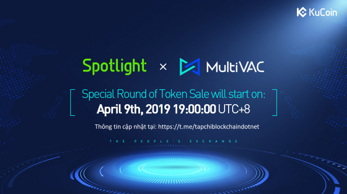 Thông tin vòng bán MultiVAC thứ 2 trên KuCoin Spotlight vào ngày 9/4/2019