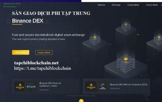Giới thiệu Binance Dex, nền tảng giao dịch tiền ảo phi tập trung