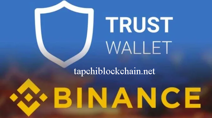 Hướng dẫn sử dụng ví coin Trust Wallet từ Binance