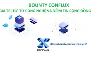 Chương trình bounty Conflux – Cơ hội sở hữu token một trong những dự án Crypto tốt nhất Trung Quốc