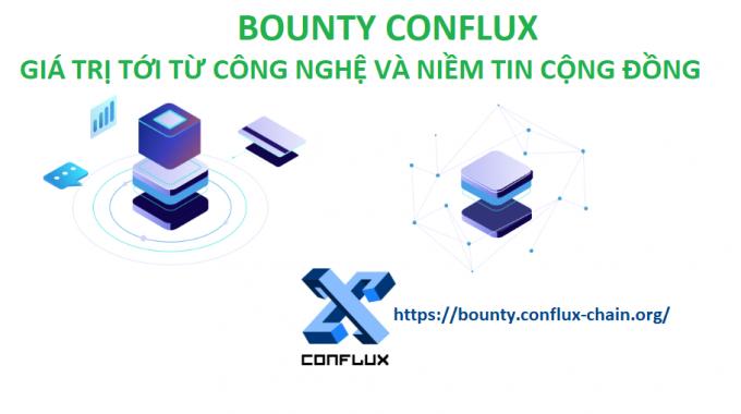 Chương trình bounty Conflux – Cơ hội sở hữu token một trong những dự án tốt nhất Trung Quốc